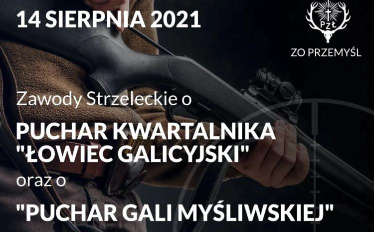 """Zaproszenie na otwarte zawody strzeleckie o Puchar kwartalnika """"Łowiec Galicyjski"""""""